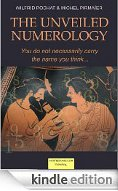 The Unveiled Numerology - Vol.1 - Kindle